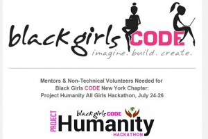 Black Girls CODE Launching 2nd Hackathon Series In 2015 | Project Humanity