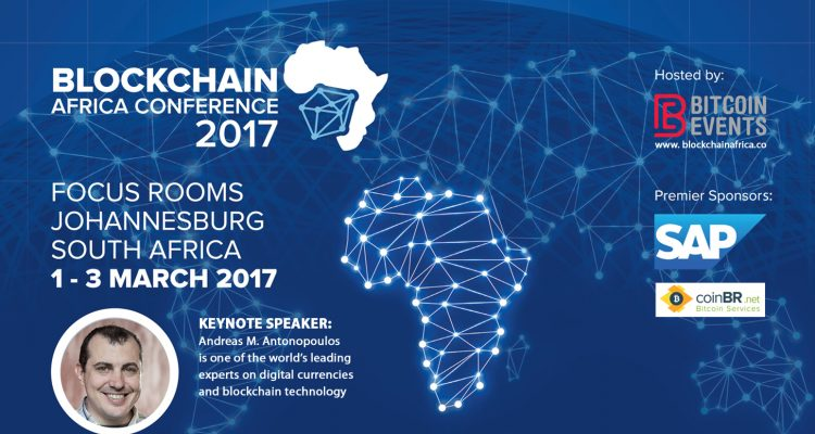 Blockchain Africa Conference | Jo'burg South Africa Marc 1-3 2017