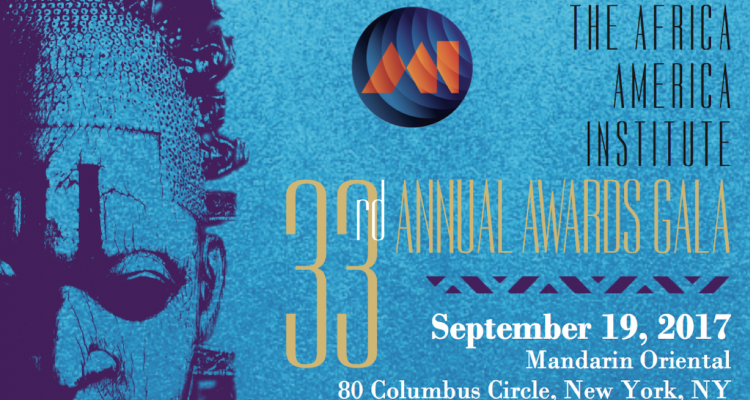 33rd Annual Africa America Institute Awards Gala