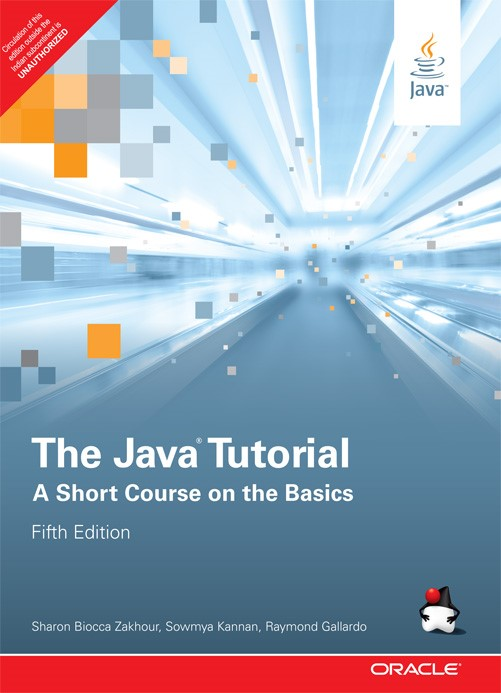 The Java Tutorial: A Short Course on the Basics (6th Edition) (Java Series)